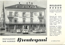 "4749 ""BOLZANO-BOZEN-RESTAURANT BAR ALBERGO BRENTEGANI""FIAT 500-600-CITROEN DS PALLAS-CART. POST. OR. NON SPED. - Bolzano"