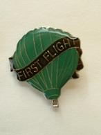PIN'S MONTGOLFIERE - FIRST FLIGHT - Montgolfières