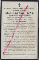 En 1920 Bailleul (59) Marie Léonie SYS Ep René NOTTEAU Membre Confréries De La Paroisse - Décès