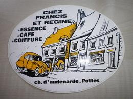 Autocollant Ancien POTTES CHEZ FRANCIS ET REGINE - Vignettes Autocollantes