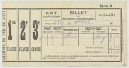 Guerre De 1914-18 . Billet De Perception Supplémentaire . Chemins De Fer De L'Est . Permission . Meaux à Nancy . - Spoorwegen