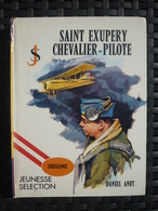 Daniel Anet: Saint-Exupéry, Chevalier Pilote/ Jeunesse Sélection, éditions MDI - Books, Magazines, Comics