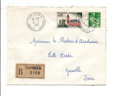 AFFRANCHISSEMENT COMPOSE SUR LETTRE RECOMMANDEE DE TANINGES HAUTE SAVOIE 1962 - Postmark Collection (Covers)