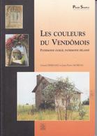SU-19-387 : PASSE SIMPLE. LES COULEURS DU VENDOMOIS.G. FERRAND. J-P. MOREAU. - Centre - Val De Loire
