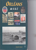 SU-19-389 : EDITIONS SUTTON. ORLEANS DE A à Z. MUGUETTE RIGAUD. - Centre - Val De Loire
