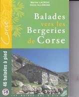 SU-19-394 : BALADES VERS LES BERGERIES DE CORSE. MARTIAL LACROIX. DENIS ALLEMAND. - Corse