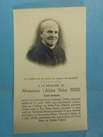 Abbé Félix Fries Curé émérite Grez-Doiceau 1860 Dinant, Foy-Notre-Dame, Neffe, Noeux-les-Mines 1940 - Images Religieuses