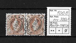 1882 - 1906 STEHENDE HELVETIA Gezähnt →  SBK- 2 X 100B / Ponte-Tresa - Oblitérés