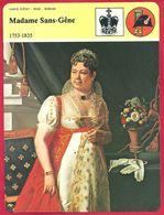 Madame Sans Gêne. Noblesse D'Empire, Napoléon Ier. Connue Pour Ses Manières Et Son Langage Populaire, Parvenue. - History