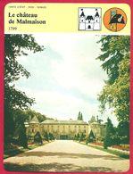 Le Château De Malmaison. Maison De Joséphine De Beauharnais, Première Femme De Napoléon Bonaparte. - Histoire