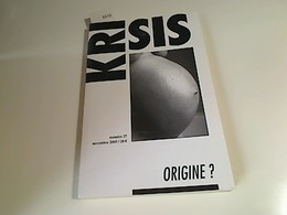 Krisis. Revue D'idées Et De Débats, N° 27: Origine? - Bücher, Zeitschriften, Comics