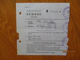 ESTONIA 1940 TALLINN RATION CARD SUGAR Lit.B   ,0 - Estonia