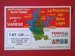 POSTAL POST CARD QSL RADIOAFICIONADOS RADIO AMATEUR GRUPPO ALFA TANGO ITALIA VARESE PROVINCIA DEI SETTE LAGHI LOMBARDIA - Tarjetas QSL