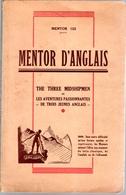 MENTOR D'Anglais Les Aventures Passionnantes De Trois Jeunes Anglais 1950 Illustré - Langue Anglaise/ Grammaire