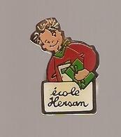 PIN'S ECOLE HERSAN COMPIEGNE OISE (60) - Pin's & Anstecknadeln