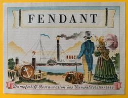 11027 - Fendant Pour Dampfschiff-Restauration Des Vierwaldstättersees Suisse Bateau à Vapeur - Etiquettes