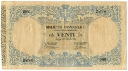 20 LIRE BIGLIETTO CONSORZIALE REGNO D'ITALIA 30/04/1874 BB/BB+ - Biglietti Consorziale