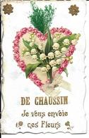 """39 - Chaussin - Carte Fantaisie """"De Chaussin, Jevous Envoie Ces Fleurs"""" - Francia"""