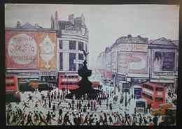 LONDON UK - PICCADILLY CIRCUS By L.S.LOWRY (1960), - Art, Painting - Vg - Piccadilly Circus