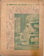 Cahier Écolier Entier Série La Maîtresse De Maison (Ménage Et Cuisine) N° 9 Empesage Et Repassage 1905 - Omslagen Van Boeken
