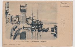 """Savona, La Marina Con La Torre """"Leon Pancaldo O Dei Piloti""""  - F.p. -  Fine '1800 - Savona"""