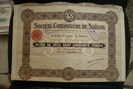 Action 250fr Societé Cotonniere Saigon Indochine 1924 Liquidée En 1931 - Asie