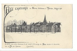 23159 - Yverdon Fête Cantonale Des Unions Chrétiennes à Yverdon 1910 - VD Vaud