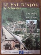 N0013   LE VAL D'AJOL  -  LE GIRMONT  à La Croisée Des Chemins - Le Siècle Passant  +++++ - Lorraine - Vosges