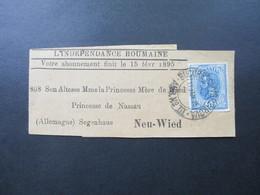 Streifband 1895 An Die Princesse De Nassau / Prinzessin Marie Fürstin Zu Wied Segenhaus Aus Rumänien. Social Philately - Covers & Documents