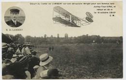 388 - Départ Du  Comte De Lambert, Sur Son Aéroplane Wright Pour  Raid De Juvisy - Tour Eiffel  - 18 Oct 1909 - ....-1914: Précurseurs