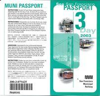 BILLET TICKET PASSEPORT PASSPORT  3 DAY  3 JOURS AOÛT 2003 LOT DE 2 SAN FRANCISCO MUNICIPAL RAILWAY USA ETATS-UNIS - Monde