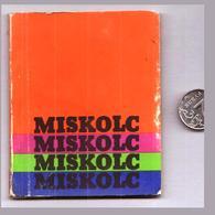 Vues De La Ville Socialiste De Miskolc Sur La Hongrie, Livre Photo En Couleurs Avec Mini Livre De L'URSS - Hungary