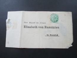 Social Philately Streifband 1893 Ihrer Majestät Der Königin Elisabath Von Rumänien In Neuwied Königshaus - Covers & Documents