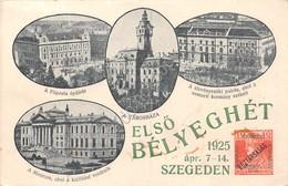 Cartolina Szegeden Elso Belyeghet 1925 - Cartoline