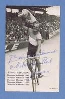 Raoul LESUEUR Photo Véritable Format Carte Postale. Dédicacée. Photo Picoche. - Cyclisme