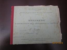 Registre D'entretien Des Appareils à Vapeur Locomobile   Société Des établissements Weyher Et Richemon  ----- 19 Meni - 1900 – 1949