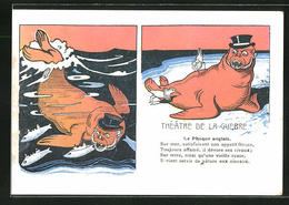 AK Theatre De La Guerre, Le Phoque Anglais, Karikatur - Guerres - Autres