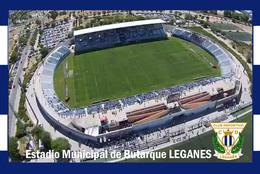 CP.STADE .  LEGANES   ESPAGNE  ESTADIO DE BUTARQUE  # CS. 563 - Fútbol