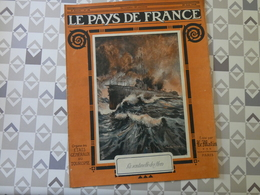 PAYS DE FRANCE N°36. 24/6/15. CARENCY. FLANDRES. DISTRACTIONS. TORPILLEURS DESTROYERS.. NEUVILLE. CAVALERIE. - Français