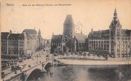 Cartolina Berlin Blick Auf Das Markische Museum Und Waisenbrucke Anni '10 - Cartoline