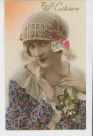 """FEMMES - FRAU - LADY - Jolie Carte Fantaisie Portrait Femme Avec Bonnet De """"Vive Sainte CATHERINE """" - Sint Catharina"""