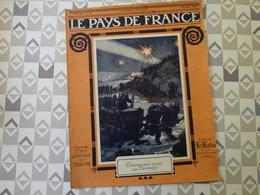 PAYS DE FRANCE N°39. 15/7/15. DEBARQUEMENT DARDANELLES. CARENCY. ABLAIN ST NAZAIRE. ARTOIS LORRAINE. LA BALLE POINTUE. - Français