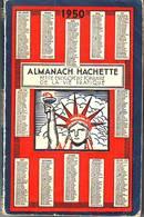 ALMANACH HACHETTE - 1950 - PETITE ENCYCLOPEDIE POPULAIRE DE LA VIE PRATIQUE - Encyclopaedia