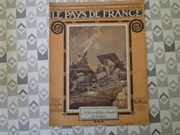 PAYS DE FRANCE N°41. 29/7/15.LA TARGETTE  ARTOIS. VISITE GL PORRO. NORD. 14 JUILLET EN ALSACE. APREMONT.GUERRE AERIENNE - Français