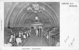 Cartolina Berlin Gruss Aus Kaiser Keller Apostel Keller 1900 Circa - Cartoline
