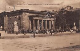 Cartolina Berlin Neue Wache Unter Den Linden 1912 - Cartoline