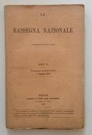 La Rassegna Nazionale Dicembre 1887 Cipani  Le Scuole Rossi A Schio - Libri, Riviste, Fumetti