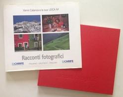 Vanni Calanca E La Sua Leica M Racconti Fotografici Edizioni Artegrafica 1999 - Libri, Riviste, Fumetti