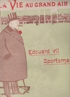 LA VIE AU GRAND AIR 02 05 1903 - FOOTBALL FRANCE ANGLETERRE - AUTOMOBILE CLUB TOURAINE - LUTTE - SKI CHAMONIX - BOXE - Bücher, Zeitschriften, Comics