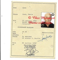 CARTE D IDENTITE 1990 CROS JEAN NE 1904 SAINT AFFRIQUE AVEYRON - TIMBRE FISCAL 115 FRCS - Documents Historiques